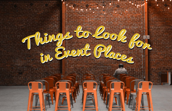 Things You Should Look for in Event Venues